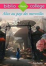 Bibliocollège - Alice au pays des merveilles - n° 74 de Lewis Carroll
