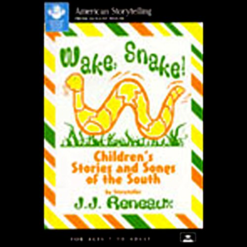 Wake, Snake! Children's Stories and Songs of the South audiobook cover art