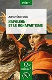 Napoléon et le bonapartisme