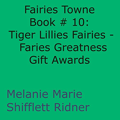 Tiger Lillies Fairies: Faries Greatness Gift Awards cover art
