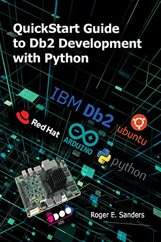 QuickStart Guide to Db2 Development with Python Front Cover