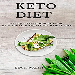 Kеtо Diеt: Thе Cоmрlеtе Cookbook Guide, with Top Keto Rесiреѕ for Wеight Loss cover art