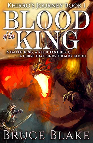 Blood of the King: The First Book in the Khirro's Journey Epic Fantasy Trilogy (English Edition)