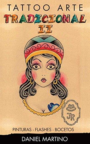 Tatuajes:TATTO ARTE Tradicional II: 118 dibujos, flashes y bocetos tradicionales. (PLANETA TATTOO nº 3)