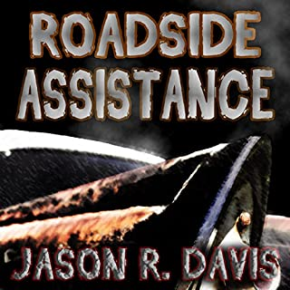 Roadside Assistance                   By:                                                                                                                                 Jason Davis                               Narrated by:                                                                                                                                 Steve White                      Length: 51 mins     7 ratings     Overall 4.4