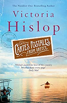 Cartes Postales from Greece: The runaway Sunday Times bestseller (English Edition) par [Victoria Hislop]