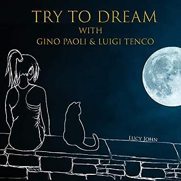 Try To Dream With Gino Paoli & Luigi Tenco
