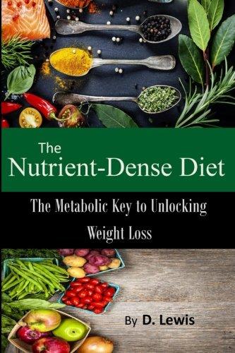 The Nutrient-Dense Diet