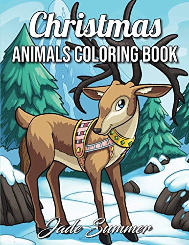 Christmas Animals: An Adult Coloring Book with Cute Holiday Animals and Relaxing Christmas Scenes (Cute Animal Coloring Books)