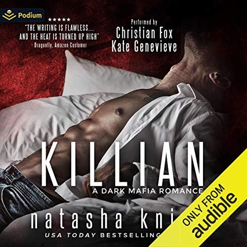 Killian: A Dark Mafia Romance
