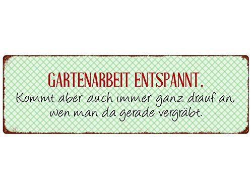 Interluxe METALLSCHILD Blech Gartenarbeit ENTSPANNT Geschenk Shabby Spruch Lustig Garten