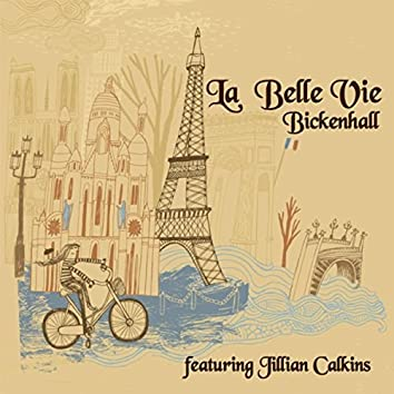 La belle vie (feat. Jillian Calkins)