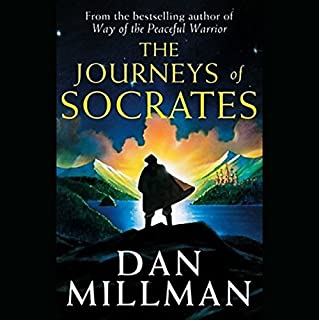 The Journeys of Socrates                   By:                                                                                                                                 Dan Millman                               Narrated by:                                                                                                                                 Sam Tsoutsouvas                      Length: 6 hrs and 34 mins     310 ratings     Overall 4.7