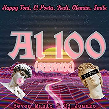 Al 100 (Remix)