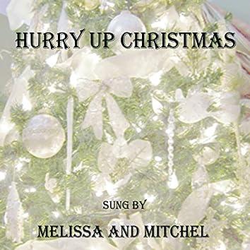 Hurry up Christmas