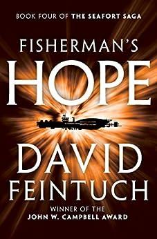 Fisherman's Hope (The Seafort Saga Book 4) by [David Feintuch]