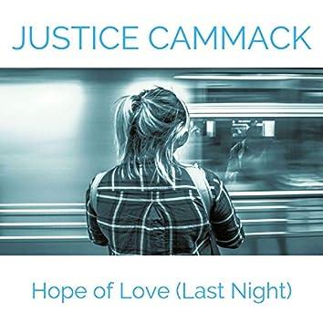 Hope of Love (Last Night)