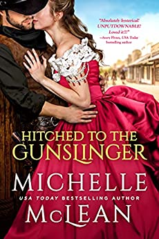 Hitched To The Gunslinger by [Michelle McLean]