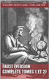 Faust (Version complète tomes 1 et 2) - Format Kindle - 1,85 €