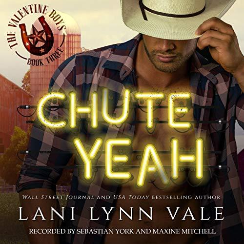 Chute Yeah: The Valentine Boys, Book Three