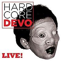 Hardcore Live! by Devo (2015-05-03)