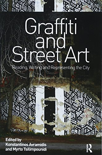 Compare Textbook Prices for Graffiti and Street Art: Reading, Writing and Representing the City 1 Edition ISBN 9781138600904 by Avramidis, Konstantinos,Tsilimpounidi, Myrto