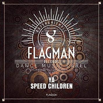 Speed Children