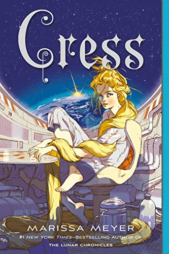 Cress: Book Three of the Lunar Chronicles (The Lunar Chronicles, 3) -  Meyer, Marissa, Paperback