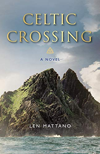 Celtic Crossing: A Novel (Volume 1) (Paraclete Fiction)