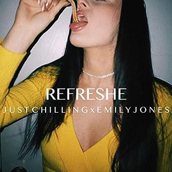 Refreshe (feat. Emily Jones)