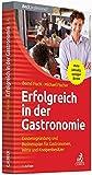 Erfolgreich in der Gastronomie: Existenzgr�ndung und Businessplan f�r Gastronomen, Wirte und Kneipenbesitzer