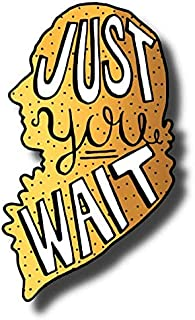 """Hamilton """"Just You Wait"""" Stickers - Set of 5 Coloring Broadway Stickers Inspired by Hamilton, die-Cut, Bubble Free Vinyl. (2.48"""