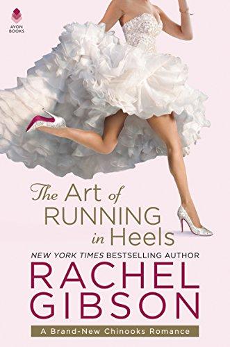 The Art of Running in Heels: A Chinooks Hockey Team Novel (English Edition)