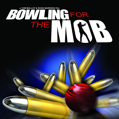 Bowling for the Mob audiobook cover art