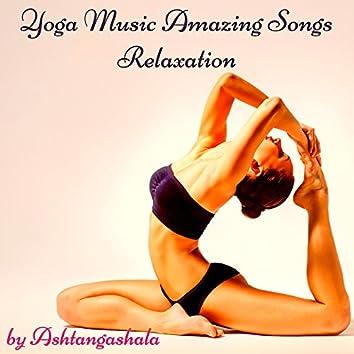 Yoga Music Amazing Songs Relaxation