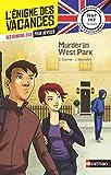L'énigme des vacances Anglais - Murder in West Park - Un roman-jeu...