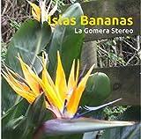 Islas Bananas - La Gomera Stereo - Willi Westrupp