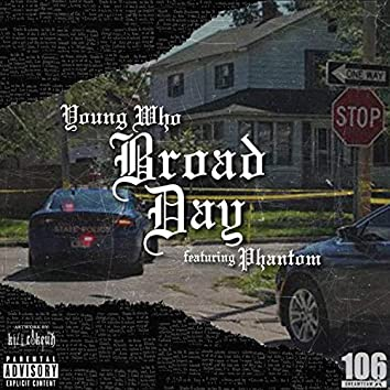 Broad Day (feat. Phantom)