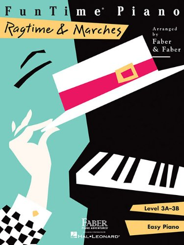 Funtime Piano Ragtime & Marches: Level 3a-3b