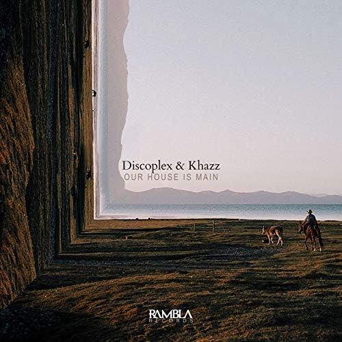 Discoplex & Khazz