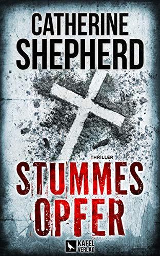 Buchseite und Rezensionen zu 'Stummes Opfer: Thriller' von Catherine Shepherd
