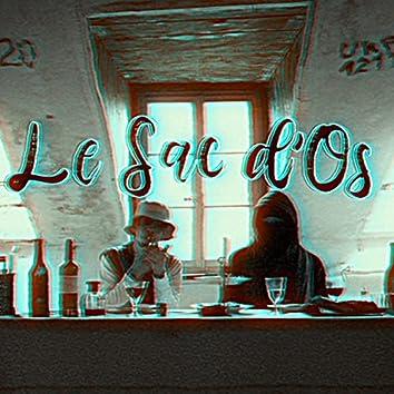 Le Sac d'Os (feat. Oozedon & SKTN)