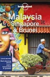 Lonely Planet Malaysia, Singapore & Brunei (Multi Country Guide)