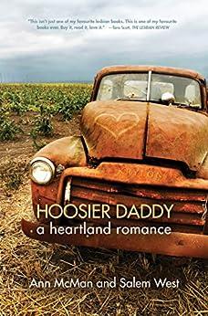 [Ann McMan, Salem West]のHoosier Daddy: A Heartland Romance (English Edition)