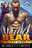 Wild Bear (Rescue Bears Book 2)