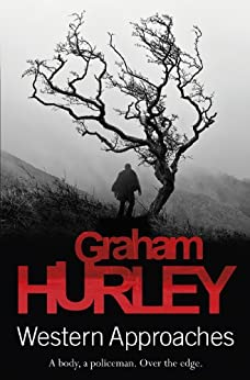 Western Approaches (Jimmy Suttle Book 1) by [Graham Hurley]