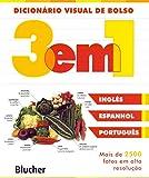 Dicionário Visual de Bolso - 3 em 1: Inglês/Espanhol