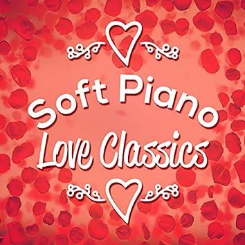 Soft Piano Love Classics