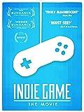 Indie Game: The Movie...