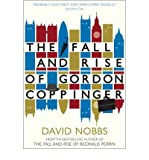 [The Fall and Rise of Gordon Coppinger] [Nobbs, David] [April, 2013]